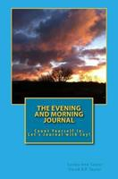 The Evening and Morning Journal: Count Yourself In: Let's Journal with Joy! 1535454210 Book Cover
