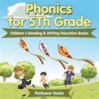 Phonics for 5th Grade: Children's Reading & Writing Education Books 1683212843 Book Cover
