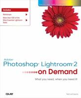 Adobe Photoshop Lightroom 2 on Demand 0789742152 Book Cover