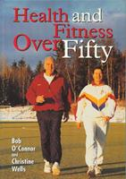 Health and Fitness Over Fifty 1861262086 Book Cover