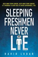 Sleeping Freshmen Never Lie 0525473114 Book Cover