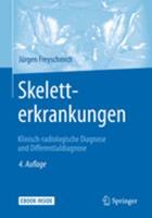Skeletterkrankungen: Klinisch-Radiologische Diagnose Und Differentialdiagnose 3662481367 Book Cover