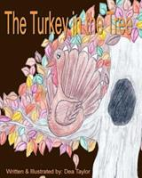 The Turkey in the Tree 1440476136 Book Cover