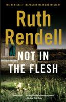 Not in the Flesh 0099517221 Book Cover