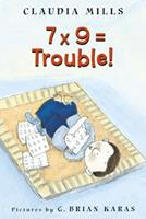 7 x 9 = Trouble! 0374367469 Book Cover