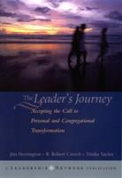 The Leader's Journey: Accepting the Call to Personal and Congregational Transformation 078796266X Book Cover