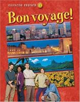 Bon Voyage! Level 1, Student Edition 0078212561 Book Cover
