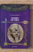 The Life & Times of Rameses the Great (Biography from Ancient Civilizations) (Biography from Ancient Civilizations) 1584153415 Book Cover