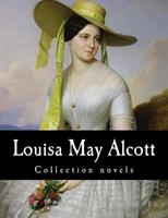 Louisa May Alcott: An Intimate Anthology 0385487223 Book Cover