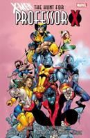 X-Men: The Hunt for Professor X 0785197206 Book Cover