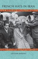 French Hats in Iran 1933823453 Book Cover