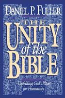 The Unity of the Bible: Unfolding God's Plan for Humanity 0310234042 Book Cover