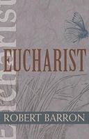 Eucharist (Catholic Spirituality for Adults) 1570757224 Book Cover