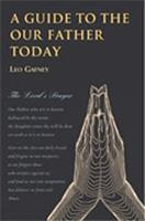 A Guide to the Our Father Today 0809144255 Book Cover