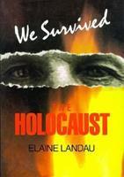 We Survived the Holocaust 0531152294 Book Cover