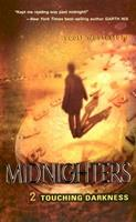 Touching Darkness (Midnighters, #2) 0060519568 Book Cover