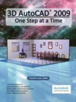 3D AutoCAD 2009: One Step at a Time 0979415535 Book Cover