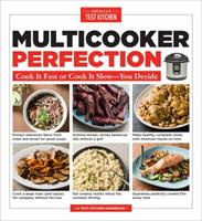 Multicooker Perfection: Cook Cook It Fast or Cook It Slow-You Decide 1945256281 Book Cover