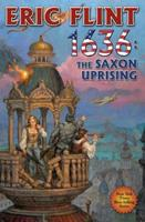 1636: The Saxon Uprising (The Ring of Fire) 1451638213 Book Cover