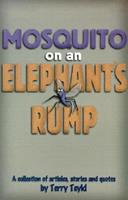 Mosquito on an Elephants Rump 1578921031 Book Cover