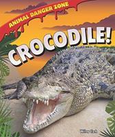Crocodile! 1607549565 Book Cover