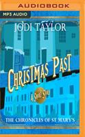 Christmas Past: A Chronicles of St Mary's Short Story 1721355642 Book Cover