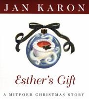 Esther's Gift: A Mitford Christmas Story 0670031216 Book Cover