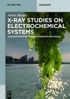 X-Ray Studies on Electrochemical Systems: Synchrotron Methods for Energy Materials 3110437503 Book Cover