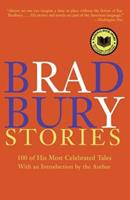 Bradbury Stories: 100 of His Most Celebrated Tales 0060544880 Book Cover