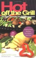 Hot Off The Grill: The Healthy Exchanges Electric Cookbook 0399529144 Book Cover