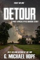 Detour: A Post-Apocalyptic Horror Story 172505003X Book Cover