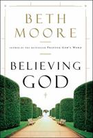 Believing God 1433686031 Book Cover