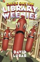 Check Out the Library Weenies: And Other Warped and Creepy Tales 0765397064 Book Cover