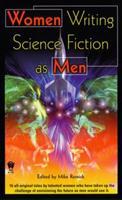 Women Writing Science Fiction As Men 0756401488 Book Cover