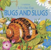 Bugs and Slugs (Life-the-Flap Learners Series) 0746027737 Book Cover