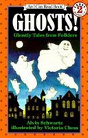 Ghosts! : Ghostly Tales from Folklore  (An I Can Read Book, Level 2) 0064441709 Book Cover