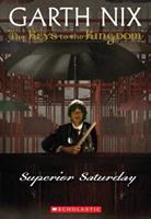 Superior Saturday 0439436591 Book Cover