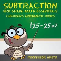 Subtraction 3rd Grade Math Essentials Children's Arithmetic Books 1683219465 Book Cover