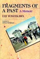 Fragments of a Past: A Memoir 4770020643 Book Cover