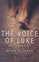 Not Even Sandals: The Gospel of Luke Retold in the Voice 0529123517 Book Cover