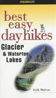 Best Easy Day Hikes Glacier and Waterton Lakes National Parks (Best Easy Day Hikes)