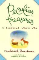 Peculiar Treasures: A Biblical Who's Who 0060611413 Book Cover