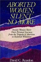 Aborted Women: Silent No More 0829405798 Book Cover