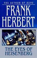 The Eyes of Heisenberg 0765342529 Book Cover