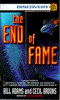 The End of Fame (Discovery) 0345378393 Book Cover