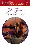 Bedded by Blackmail 0373124597 Book Cover