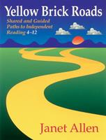 Yellow Brick Roads: Shared and Guided Paths to Independent Reading 4-12 1571103198 Book Cover