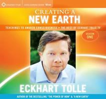 Creating a New Earth: Teachings to Awaken Consciousness 1604070943 Book Cover