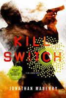 Kill Switch 1250065259 Book Cover