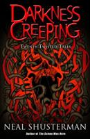 Darkness Creeping: Twenty Twisted Tales 1565650697 Book Cover